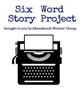 Six Word Story Project